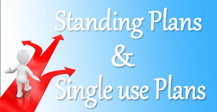Single Use vs. standing Plans